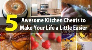 5 Awesome Kitchen Cheats, um Ihr Leben ein wenig einfacher zu machen