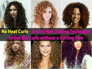 No Heat Curls - Secret Haarstyling-Technik, um große Locken ohne Lockenstab zu bekommen