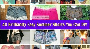 40 Brilliant Easy Summer Shorts können Sie DIY