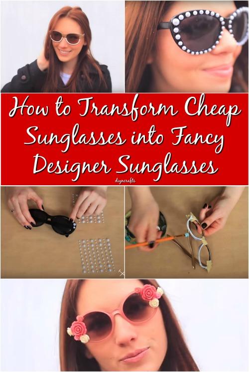 So verwandeln Sie billige Sonnenbrillen in ausgefallene Designer-Sonnenbrillen