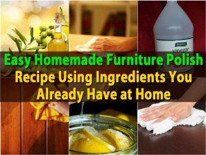 Einfaches selbst gemachtes Möbel-Polnisch-Rezept unter Verwendung der Bestandteile, die Sie bereits zu Hause haben