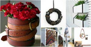 25 kreative Möglichkeiten, alte Ledergürtel wiederzuverwenden und wiederzuverwenden