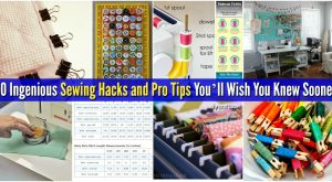 80 geniale Nähen Hacks und Pro Tipps, die Sie wünschen, dass Sie früher wissen
