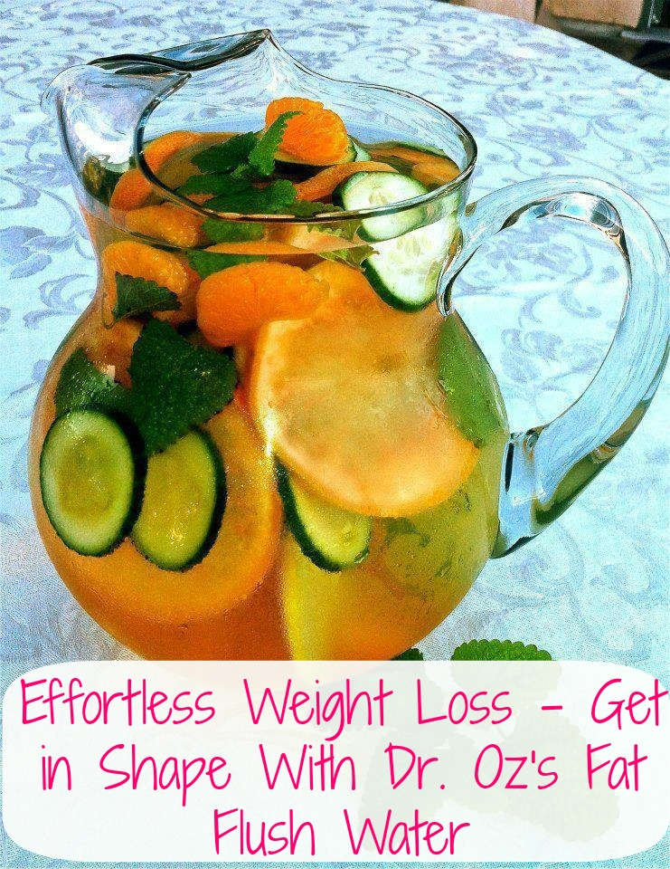 Mühelose Gewichtsabnahme - Holen Sie sich in Form mit Dr. Oz Fat Flush Water