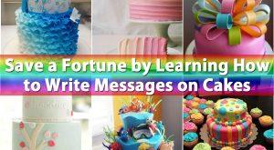Speichern Sie ein Vermögen, indem Sie lernen, wie Sie Nachrichten auf Kuchen schreiben