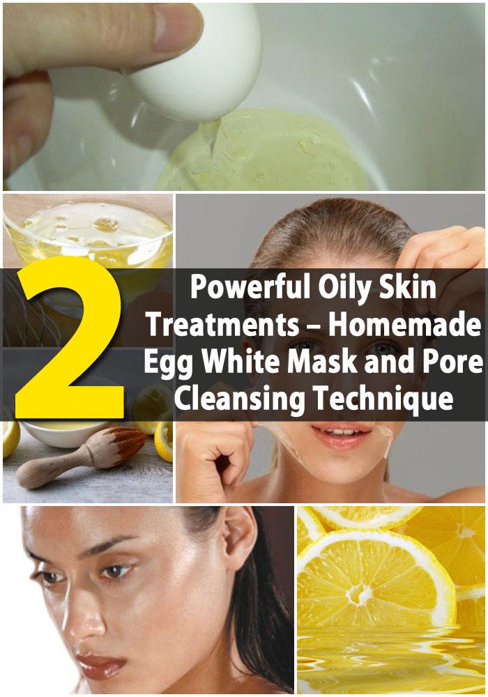Die 2 leistungsfähigsten öligen Haut-Behandlungen - Hausgemachte Eiweiß-Maske und Poren-Reinigungs-Technik