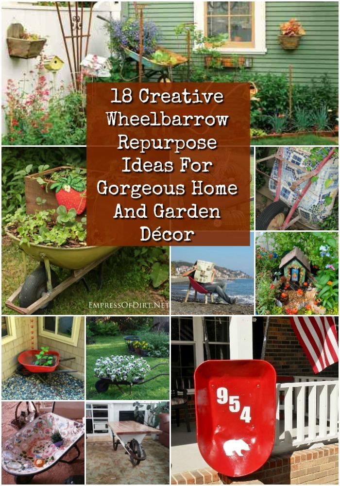 18 coole Schubkarre Repurposing Ideen für wunderschöne Haus und Garten-Dekor