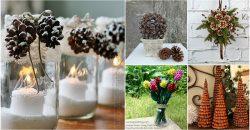 25 kreative Pinecone Crafts, die Schönheit zu Ihrem Herbst und Winter Dekor hinzufügen