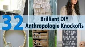 32 brillante DIY Anthropologie Knockoffs