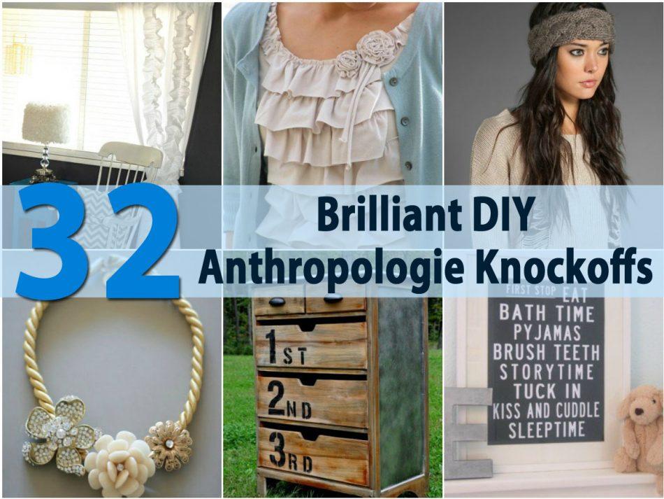 32 brillante DIY Anthropologie Knockoffs
