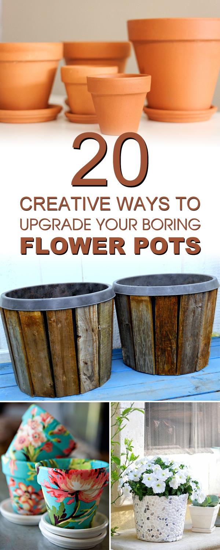 20 kreative Möglichkeiten, deine langweiligen Blumentöpfe aufzuwerten