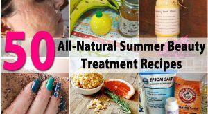50 All-Natural Sommer Beauty Treatment Rezepte